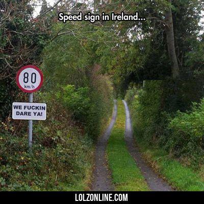 Speed Sign In Ireland... #lol #haha #funny
