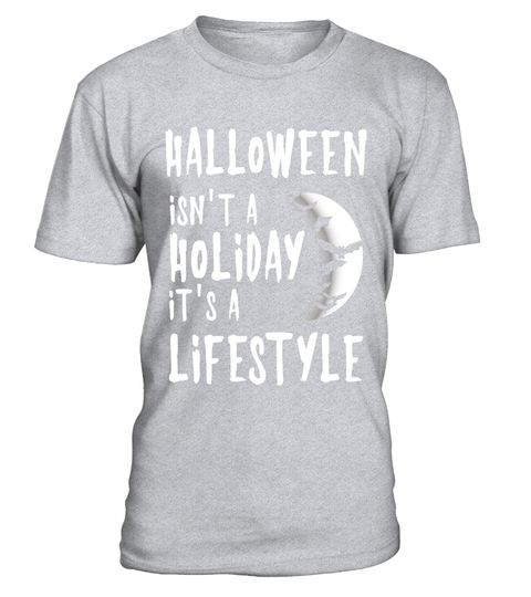 "# Halloween Isn't A Holiday, It's A Lifestyle T Shirt .  Special Offer, not available in shops      Comes in a variety of styles and colours      Buy yours now before it is too late!      Secured payment via Visa / Mastercard / Amex / PayPal      How to place an order            Choose the model from the drop-down menu      Click on ""Buy it now""      Choose the size and the quantity      Add your delivery address and bank details      And that's it!      Tags: This spooky, eerie Halloween…"