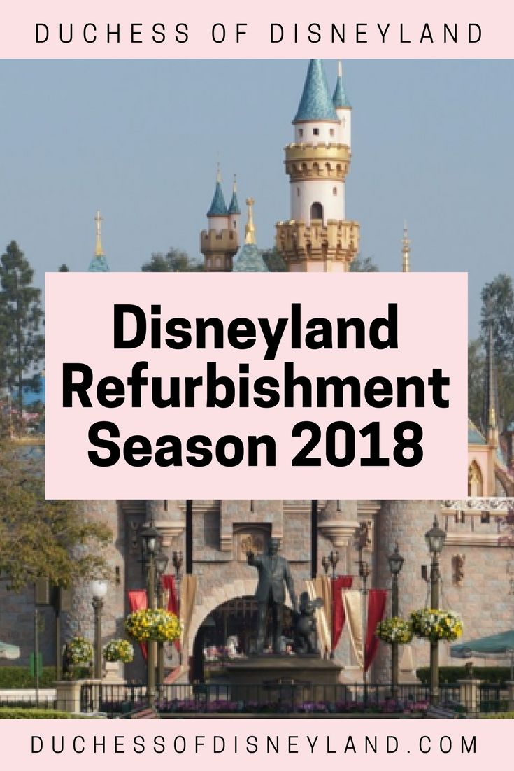 Disneyland Refurbishment Season 2018
