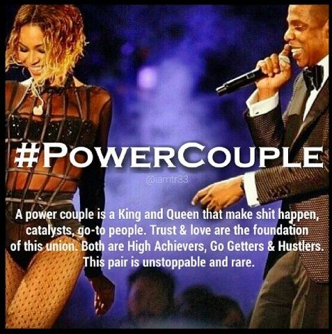 #POWER COUPLE A Power Couple Is A Queen And King That Make Shit Happen, Catalysts, Go To People. Trust And Love Are The Foundation Of This Union. Both Are High Achievers, Go Getters & Hustlers. This Pair Is Unstoppable And Rare. ♡Ṙ!dĘ╼óR╾D!Ê♡