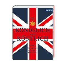 Königlich und Köstlich        bestellen - THE BRITISH SHOP - typisch englisches Produkt 'very british'