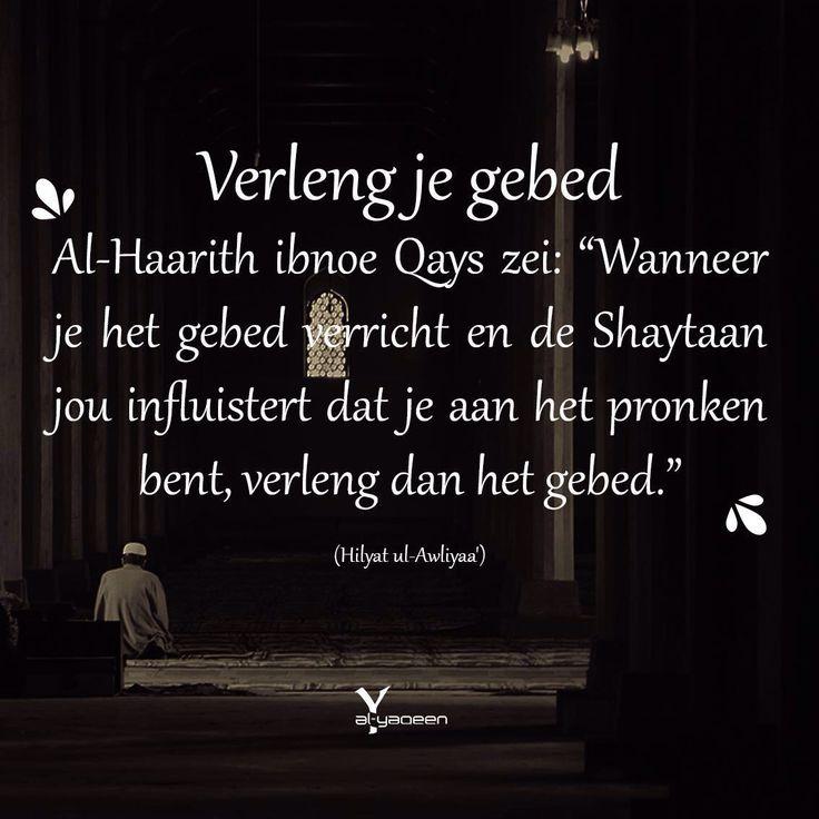Verleng het gebed   Salaah  Al Yaqeen quotes  Hadith  Profeet Mohammed  Soennah