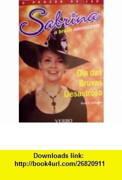 Dia das Bruxas Desastroso (Sabrina a bruxa adolescente, Vol 4) (9789722222778) Diana G. Gallagher , ISBN-10: 9722222775  , ISBN-13: 978-9722222778 ,  , tutorials , pdf , ebook , torrent , downloads , rapidshare , filesonic , hotfile , megaupload , fileserve