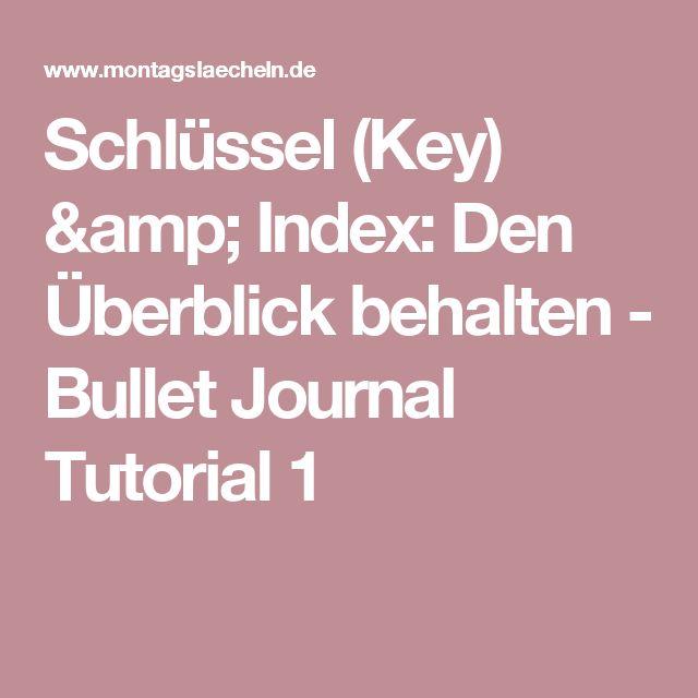 Schlüssel (Key) & Index: Den Überblick behalten - Bullet Journal Tutorial 1