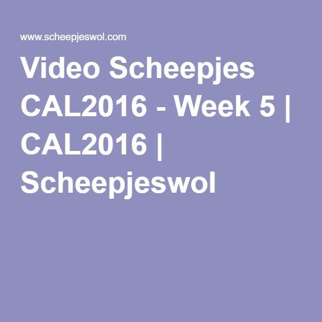 Video Scheepjes CAL2016 - Week 5   CAL2016   Scheepjeswol