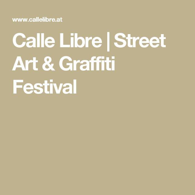 Calle Libre | Street Art & Graffiti Festival