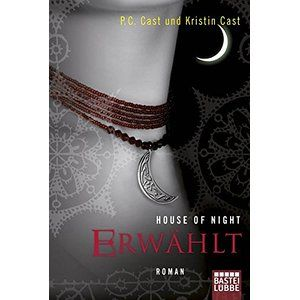 House of Night - Erwählt: Roman