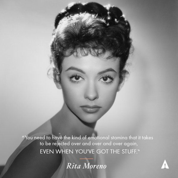 Rita Moreno - You need to have the kind of emotional stamina that it takes to be rejected over and over and over again, even when you've got the stuff.
