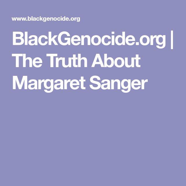 BlackGenocide.org   The Truth About Margaret Sanger