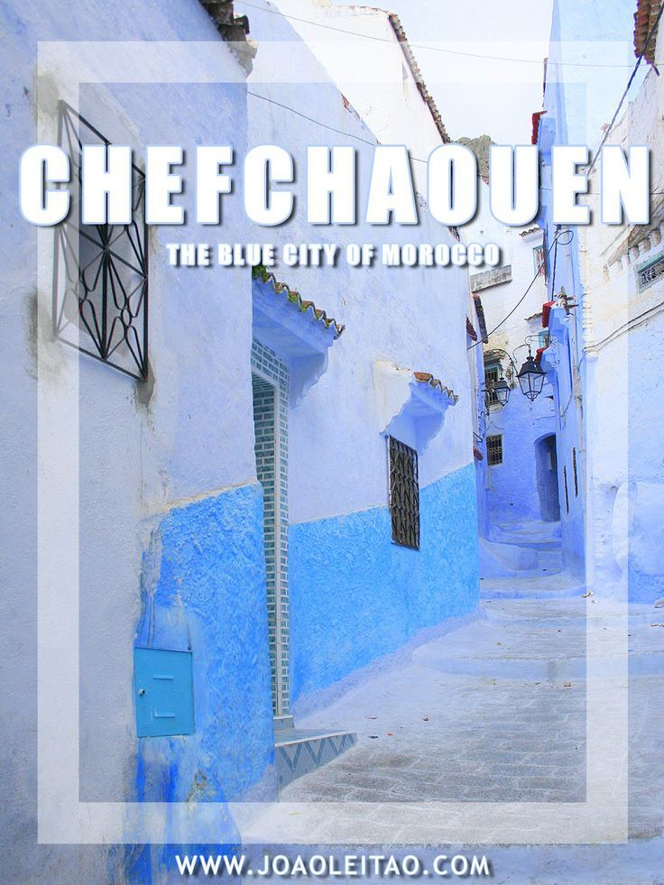 Best MAROC Oh La Gazelle Images On Pinterest Travel - Old town morocco entirely blue