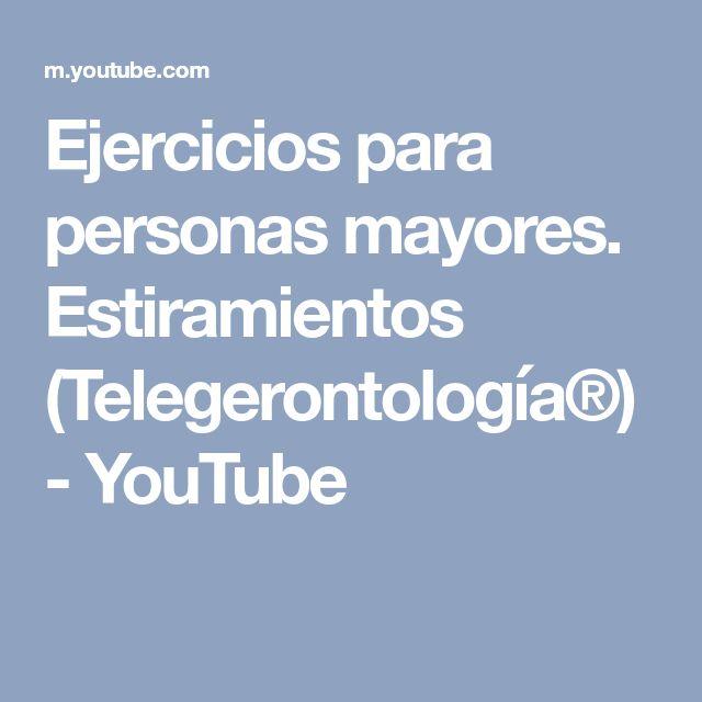 Ejercicios para personas mayores. Estiramientos (Telegerontología®) - YouTube