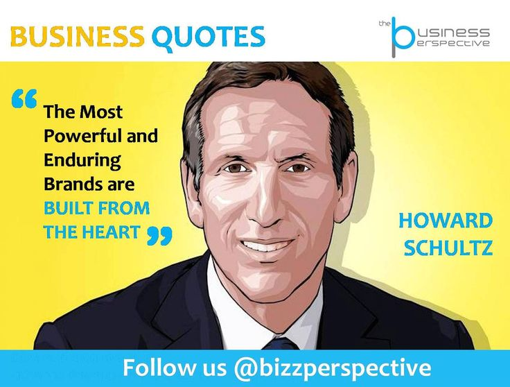 The Most Powerful and Enduring Brands are BUILT FROM THE HEART  #HowardSchultz #Starbucks #BusinessManagement #BusinessQuotes #CEOQuotes #Brand #Branding #BrandManagement #Marketing