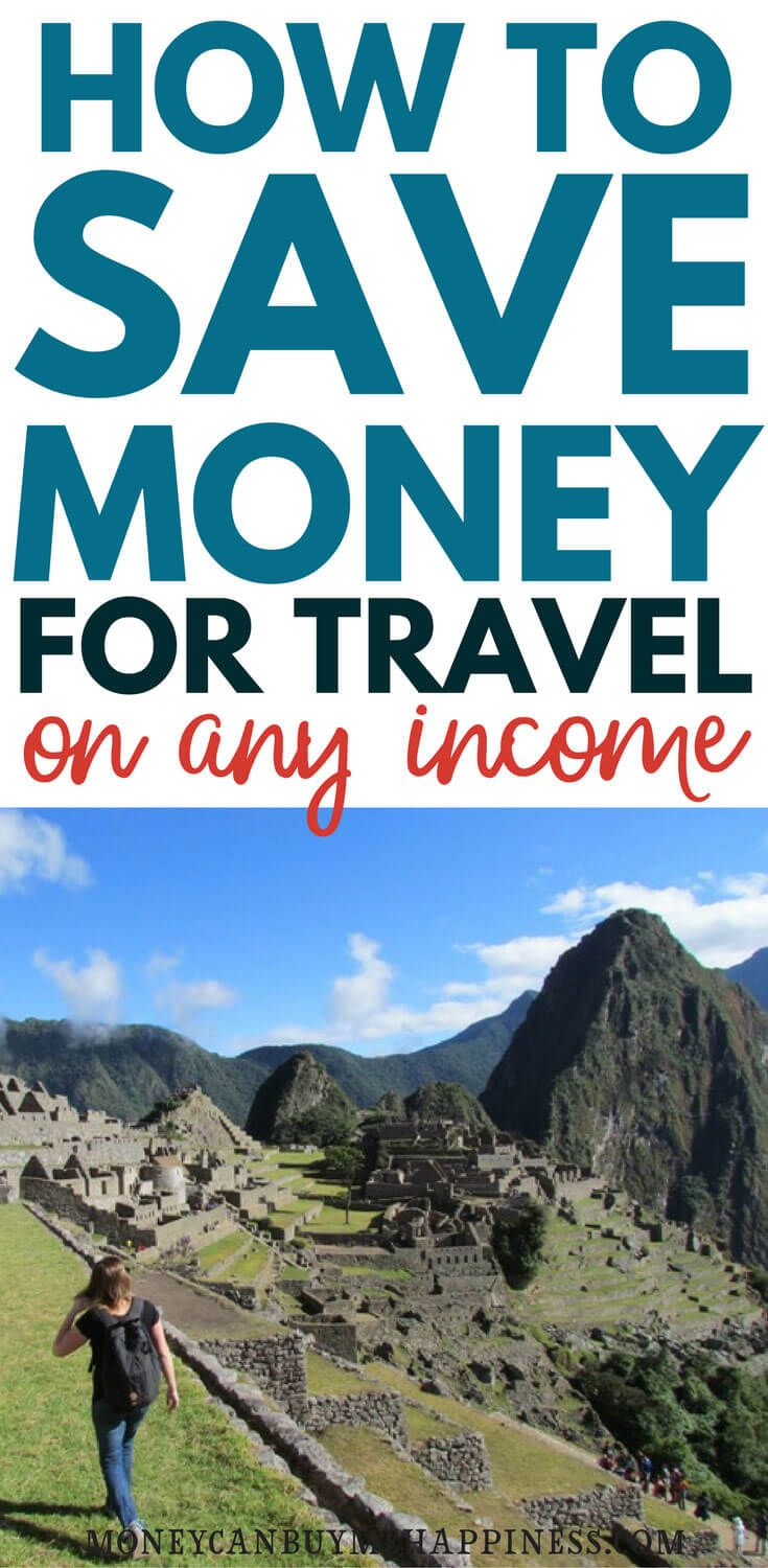 How To Save Money For Travel On Any Income