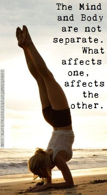 The Mind and Body are not separate. What affects one, affects the other. #transformationtuesday