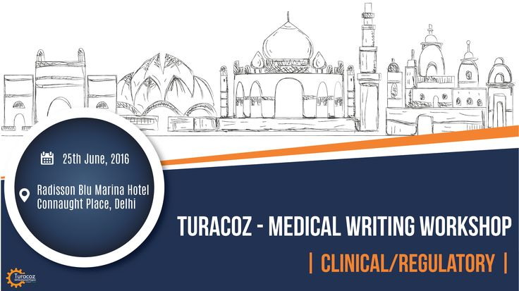 #TuracozSkillDevelopmentProgram is conducting #MedicalWritingWorkshop on #ClinicalStudyReport on 25 June in #Delhi