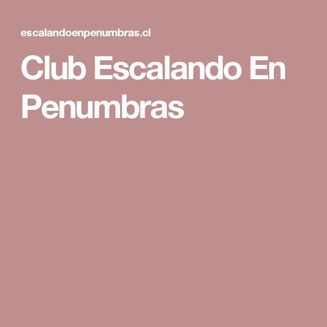 Club Escalando En Penumbras