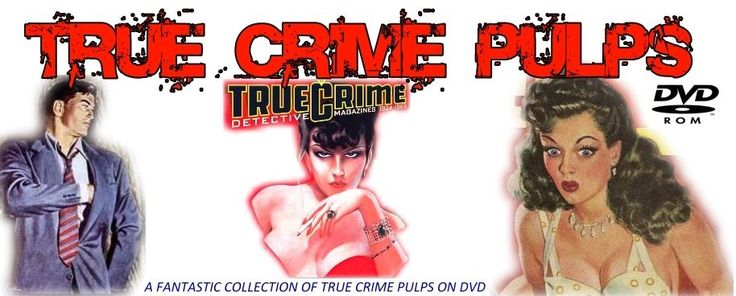 True Crime Pulp Magazines Collection on DVD - FREE Shipping. PULPS | Collectibles, Comics, Magazines | eBay!