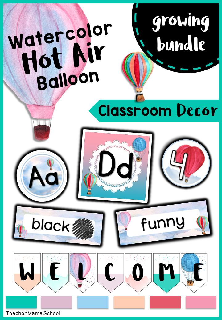 classroom decor   watercolor hot air balloon   growing bundle   This is a growing bundle of classroom décor items with a beautiful, soothing and pleasant theme. There are ready to print items and SOME editable versions in this bundle, too!   The discounted price will go up as more decor items are added.
