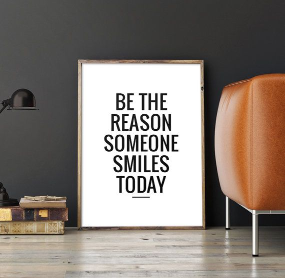 Art Digital Print Poster Be the reason someone by ArtCoStore