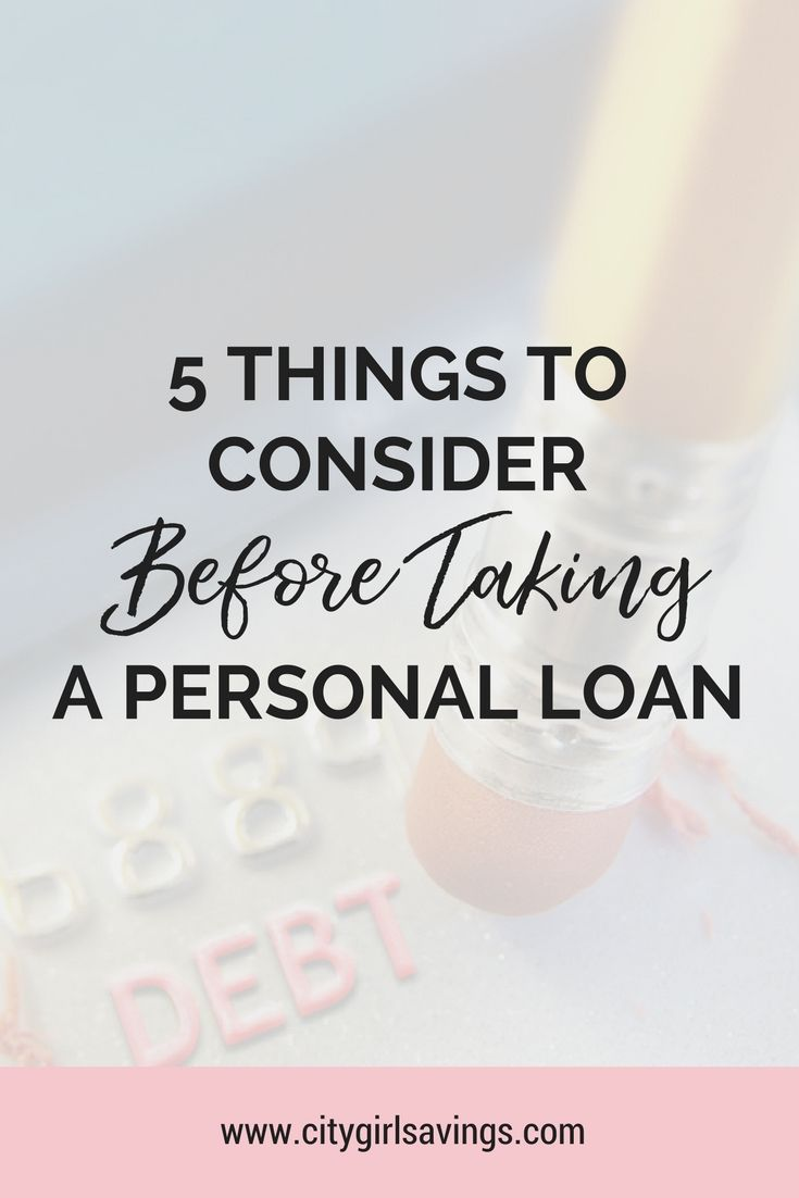 5 Things To Consider Before Taking A Personal Loan Personal Loans Best Payday Loans Loans For Bad Credit