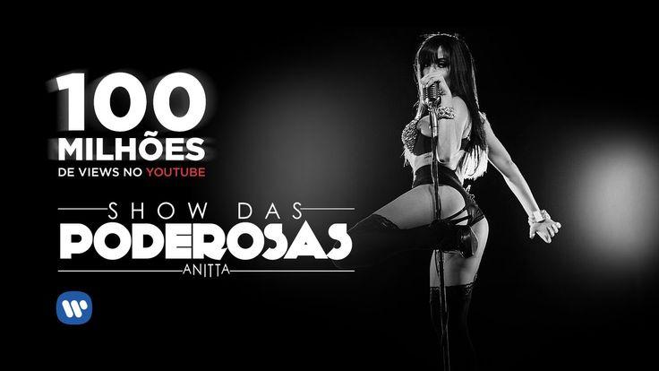 Ícone ! ;-) Anitta - Show das Poderosas (Clipe Oficial)