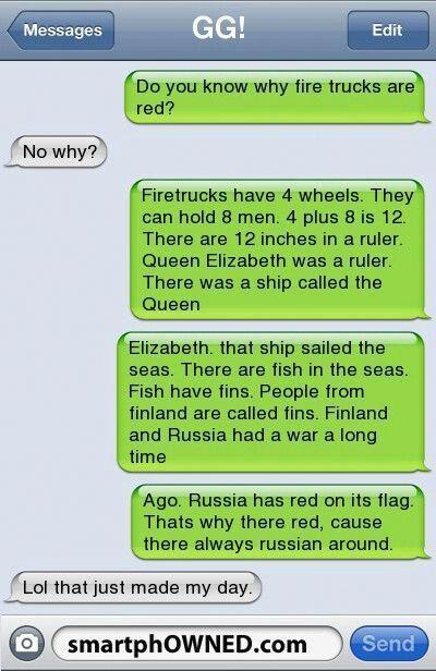 Reason Firetrucks are red. #humortexts