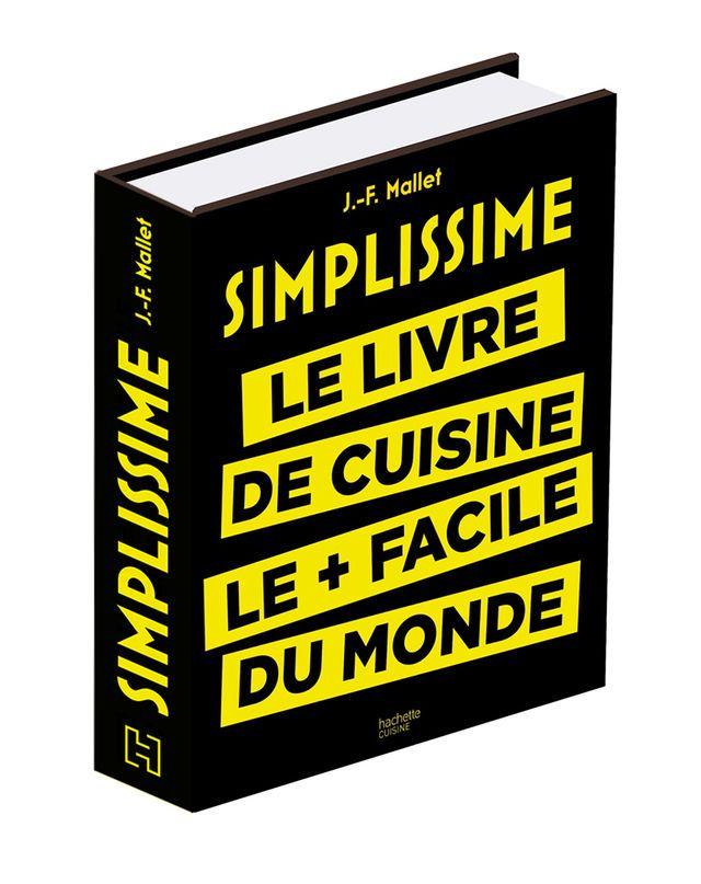 Livre JF Mallet # recettes simplissimes
