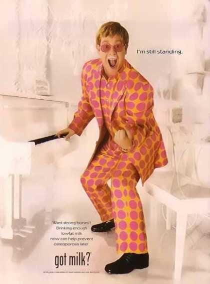 Elton John endorses milk - the beverage, not Harvey (I'll bet he endorses him too, but that's another story).