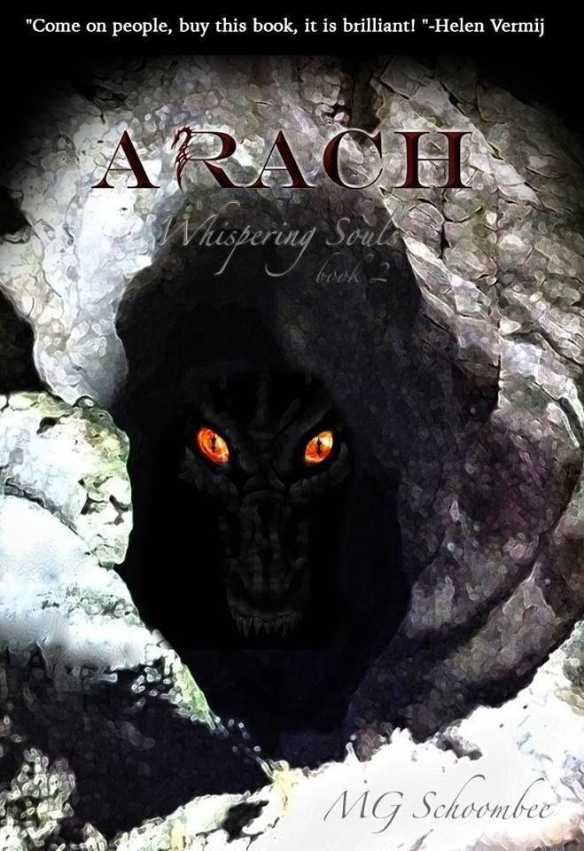 """""""Come on people, buy this book, it is brilliant! """"-Helen Vermij  #arach #awesome #review #book #brilliant #fantasy  www.readarach.com  PURCHASE BOOK #2 - Arach: Whispering Souls by M.G. Schoombee  Link: http://a.co/eDU628k"""