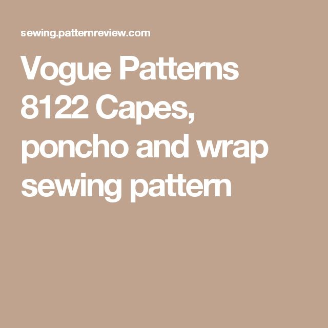 Vogue Patterns 8122 Capes, poncho and wrap sewing pattern