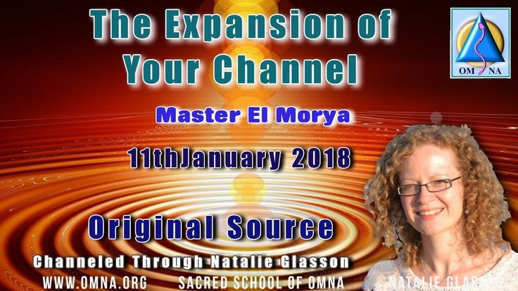 Channeling - The Expansion of Your Channel by Master El Morya Channeled Messages