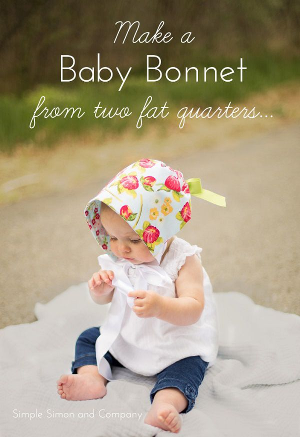 Tutorial: Fat quarter baby bonnet