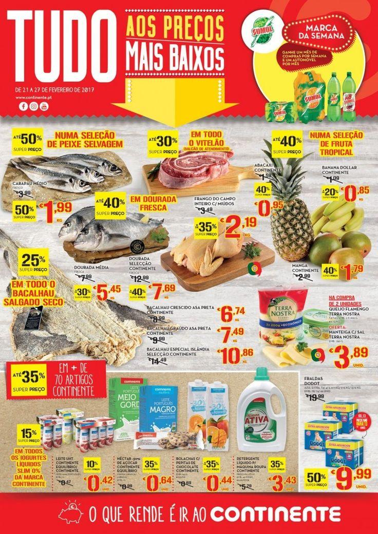 Promoções da semana no Continente em vigor de 21 a 27 Fevereiro #Continente Tudo aos preços mais baixos.
