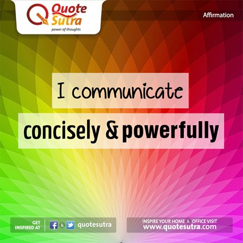 Improve your communication with this simple affirmation. Just affirm 3-5 times a day and feel the difference.