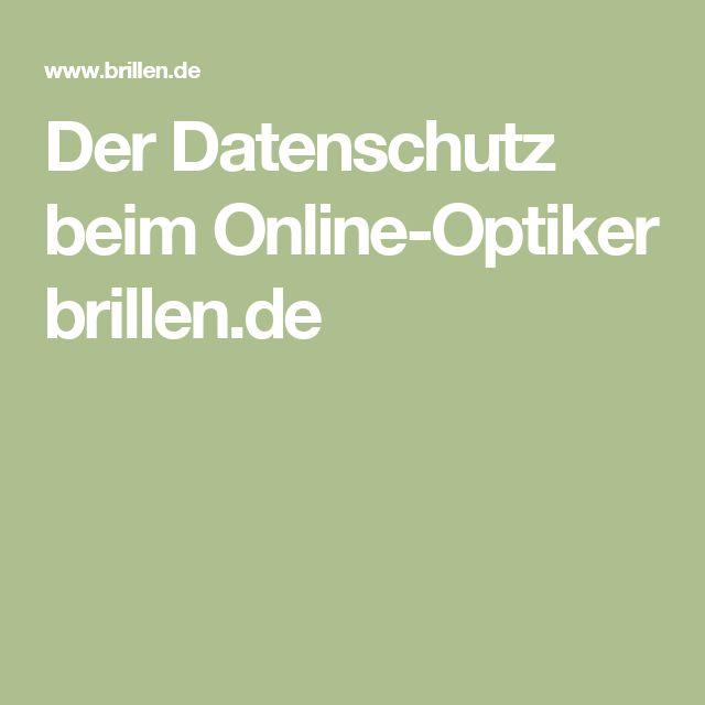 Der Datenschutz beim Online-Optiker brillen.de