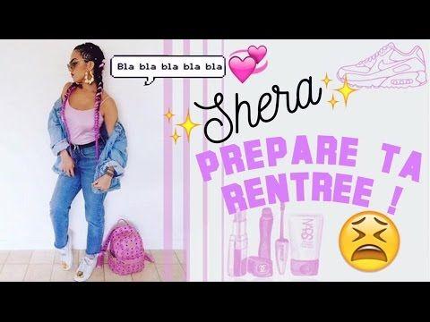 Shera prépare ta rentrée ! - YouTube