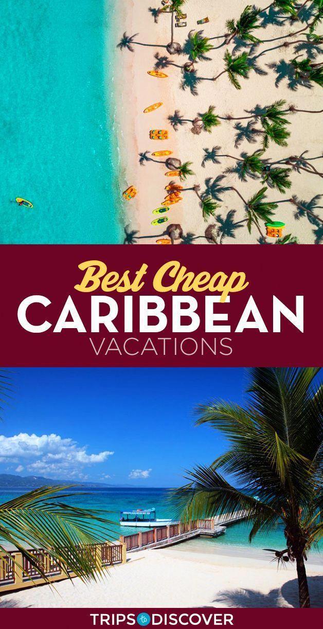 12 Best Cheap Caribbean Vacations Caribbean Islands Vacation Best Island Vacation Cheap Caribbean Vacations