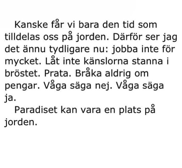 Kristian Gidlund. Quotes. Swedish. Life.
