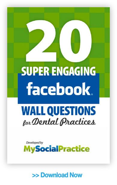 Asking Questions on Your Dental Practice Facebook Wall - My Social Practice   My Social Practice