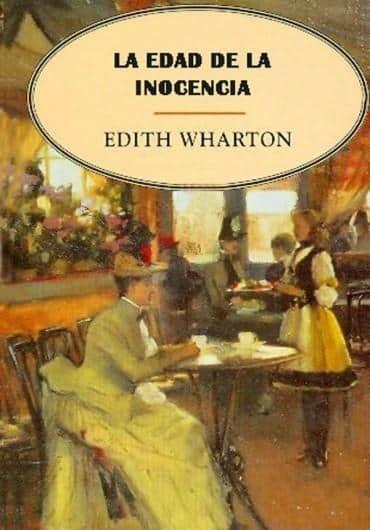 Leer La Edad de la Inocencia, de Edith Wharton