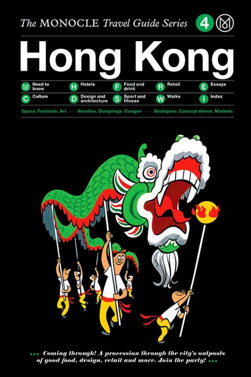 Our Hong Kong guide is part of the Monocle Travel Guide series. On sale now at the Monocle Shop.