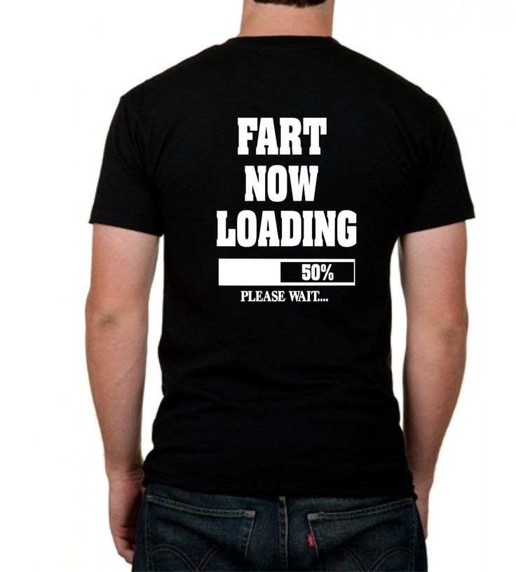 Fart now loading funny silly nasty college humor novelty joke t shirt any size college humorcar decalsbumper stickerssunny daysbusiness