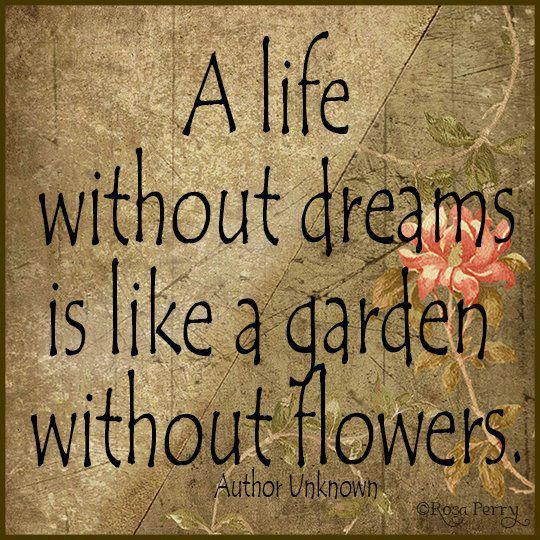 Quotes About Life And Dreams: Best 25+ Garden Quotes Ideas On Pinterest