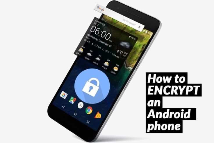 How to Encrypt an Android Phone