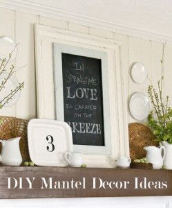 DIY Mantel Decor Ideas