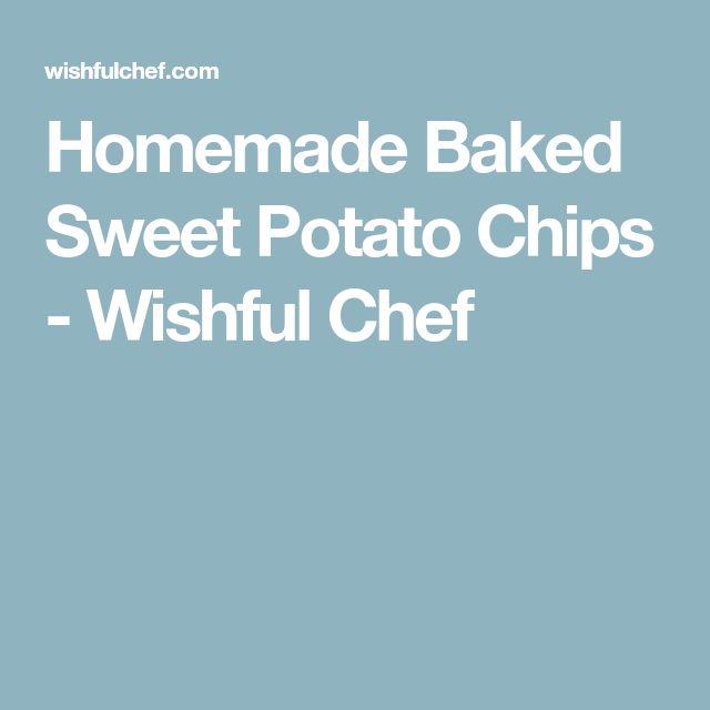 Homemade Baked Sweet Potato Chips - Wishful Chef