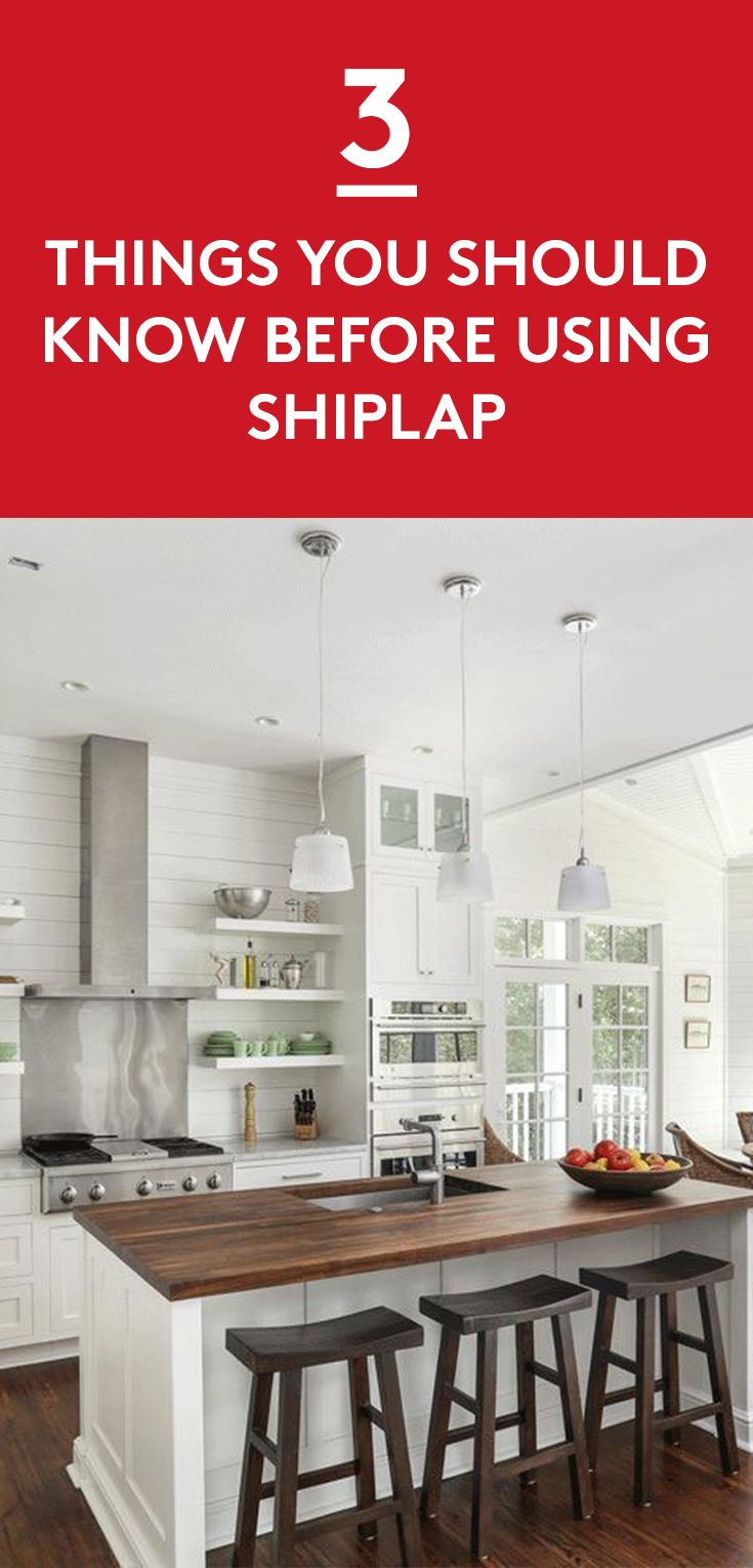 3 Things You Should Know Before Using Shiplap | Shiplap is having a moment. It's a go-to accent beloved by some of our favorite designers (Fixer Upper, anyone?), and its popularity is undeniable. Whether it's raw and rustic or painted and polished, using shiplap is an easy way to add interest to an interior wall.