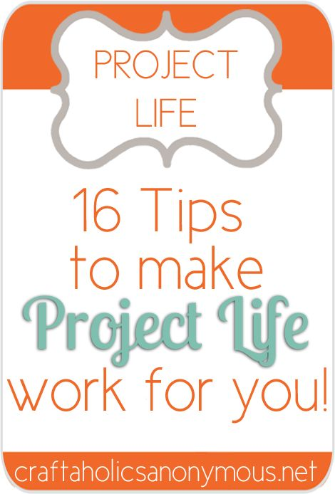 Project Life tips                                                                                                                                                                                 More