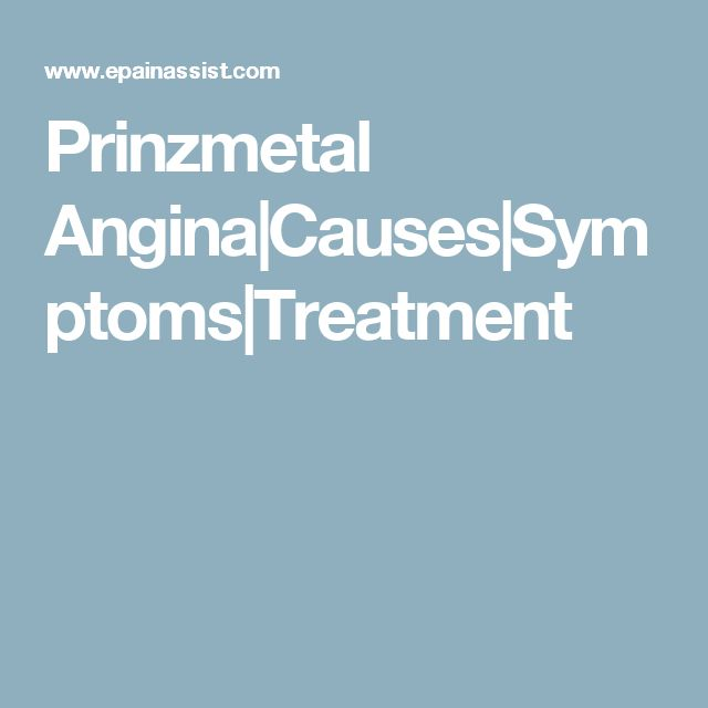 Prinzmetal Angina|Causes|Symptoms|Treatment