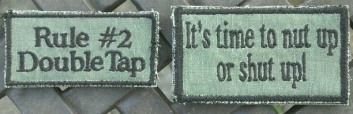Morale Patch ... Had these made out of a worn out pair of OD BDU pants at a local alteration shop....folks get a kick seeing the kids wearing these on their loadout gear (airsoft)...yes, we are big Zombieland fans...